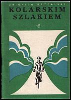 images/stories/20110201_BibliotekaRowerowa/640_20130824_ZbigniewDrygalski_KolarskimSzlakiem.jpeg